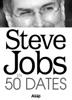 Steve Jobs en 50 dates