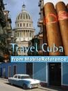 Cuba Illustrated Travel Guide Phrasebook  Maps Incl Havana Trinidad Baracoa Cienfuegos Pinar Del Rio Santiago De Cuba Varadero Vinales Mobi Travel