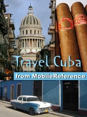 Cuba: Illustrated Travel Guide, Phrasebook & Maps. Incl: Havana, Trinidad, Baracoa, Cienfuegos, Pinar del Rio, Santiago de Cuba, Varadero, Vinales (Mobi Travel)