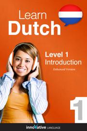 Learn Dutch - Level 1: Introduction to Dutch (Enhanced Version)