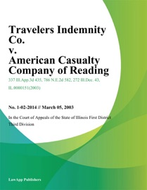 TRAVELERS INDEMNITY CO. V. AMERICAN CASUALTY COMPANY OF READING