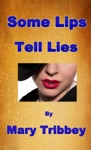 Some Lips Tell Lies