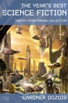 The Years Best Science Fiction Twenty-Third Annual Collection
