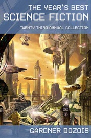 The Year's Best Science Fiction: Twenty-Third Annual Collection PDF Download