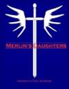Merlins Daughters