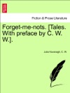 Forget-me-nots Tales With Preface By C W W Vol II