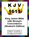 KJV 1611 King James Bible With Strongs Concordance Students Edition