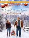 The Prodigals Christmas Reunion