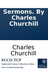 Sermons. By Charles Churchill