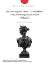 The Grand Magazine Edition (The Isle of Pines: Texts) (Grand Magazine of Universal Intelligence)