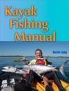 Kayak Fishing Manual