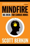 Mindfire Big Ideas For Curious Minds