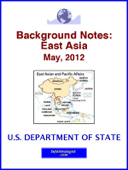 Background Notes:  East Asia, May, 2012