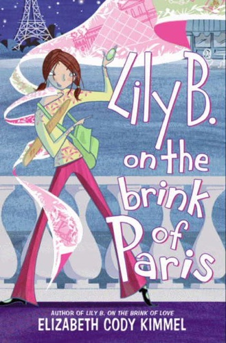 Elizabeth Cody Kimmel - Lily B. on the Brink of Paris