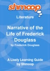 Narrative Of The Life Of Frederick Douglass An American Slave Written By Himself Shmoop Learning Guide