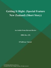 Getting It Right (Special Feature: New Zealand) (Short Story)