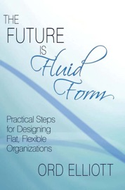 THE FUTURE IS FLUID FORM