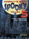 Hawaiis Best Spooky Tales 5