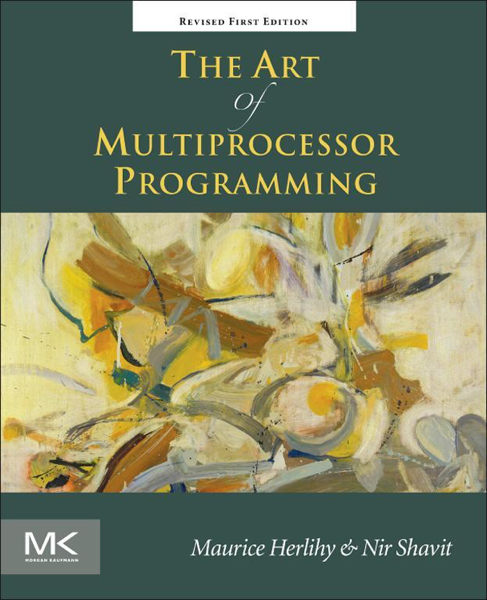 The Art of Multiprocessor Programming, Revised Reprint (Enhanced Edition)