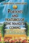 Portents And Features Of The Mahdis Coming