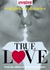 Seventeen Real Girls Real-Life Stories True Love