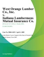 Download West Orange Lumber Co., Inc. v. Indiana Lumbermens Mutual Insurance Co.