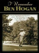 I Remember Ben Hogan