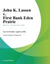 041294 John K Lassen V First Bank Eden Prairie