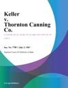 Keller V Thornton Canning Co