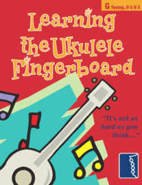 Learning the Ukulele Fingerboard
