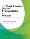 North Carolina Dept Of Transportation V Williams