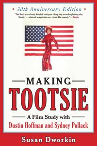 Making Tootsie - Susan Dworkin