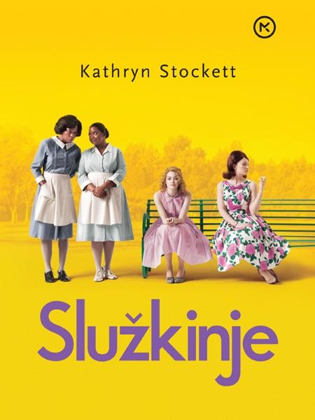 Služkinje - Kathryn Stockett book cover
