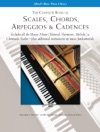 Scales Chords Arpeggios  Cadences - Complete Book