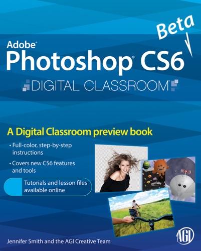 AGI Creative Team - Photoshop CS6 Beta New Features