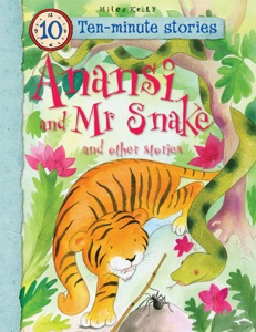 10-minute Stories: Anansi and Mr Snake