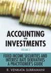 Accounting For Investments Fixed Income Securities And Interest Rate Derivatives