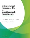 Utica Mutual Insurance Co V Weathermark Investments