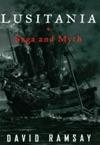 Lusitania Saga And Myth