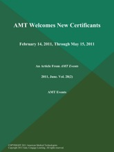 AMT Welcomes New Certificants: February 14, 2011, Through May 15, 2011