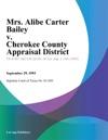 Mrs Alibe Carter Bailey V Cherokee County Appraisal District