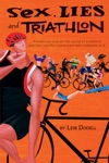 Sex Lies And Triathlon