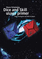 FSpace Roleplaying Dice and Skill Usage Primer