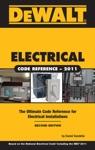 DEWALT Electrical Code Reference 2e