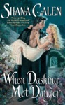 When Dashing Met Danger
