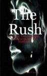 The Rush