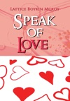 Speak Of Love