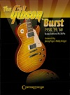 The Gibson Burst