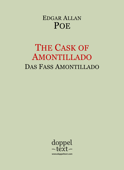 The Cask of Amontillado / Das Faß Amontillado