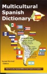 Multicultural Spanish Dictionary